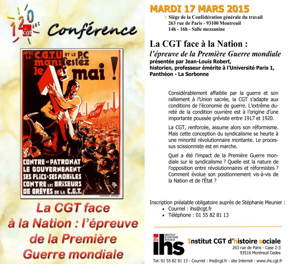 LA CGT FACE A LA NATION : L'EPREUVE DE LA 1ère GUERRE MONDIALE