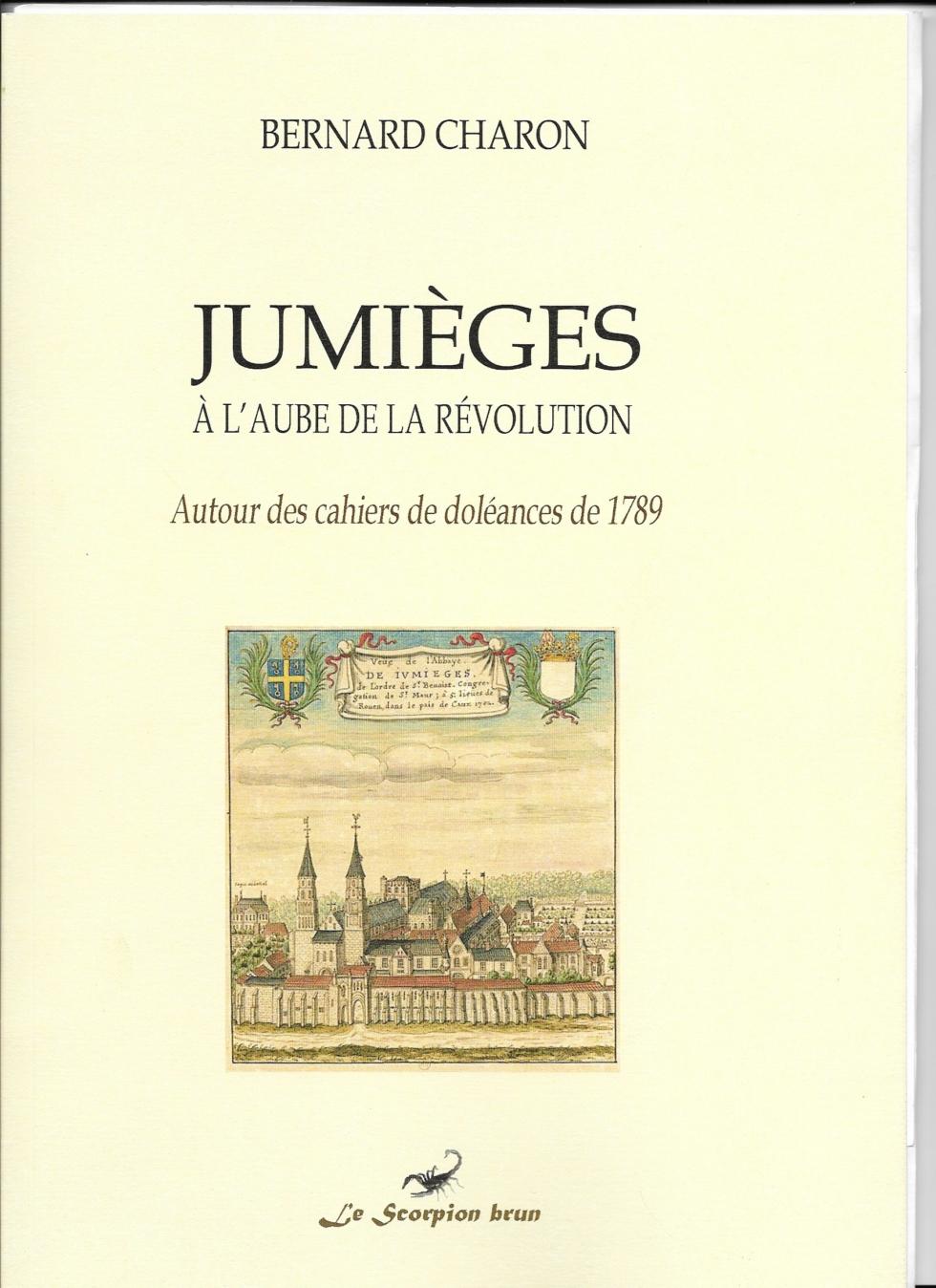 JUMIÈGES À L'AUBE DE LA RÉVOLUTION [1]  Autour des cahiers de doléances de 1789