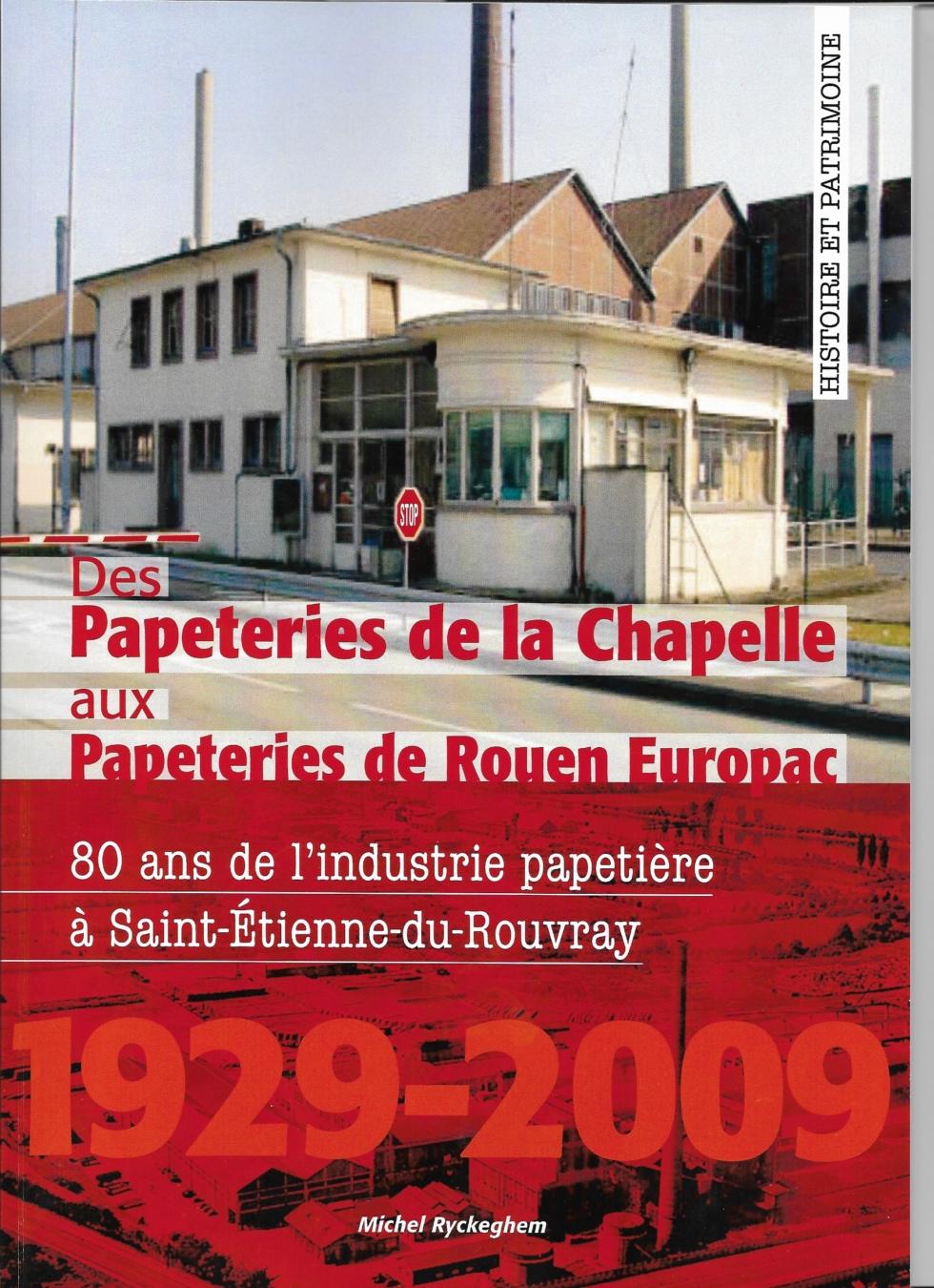 Des Papeteries de la Chapelle aux Papeteries de Rouen Europac