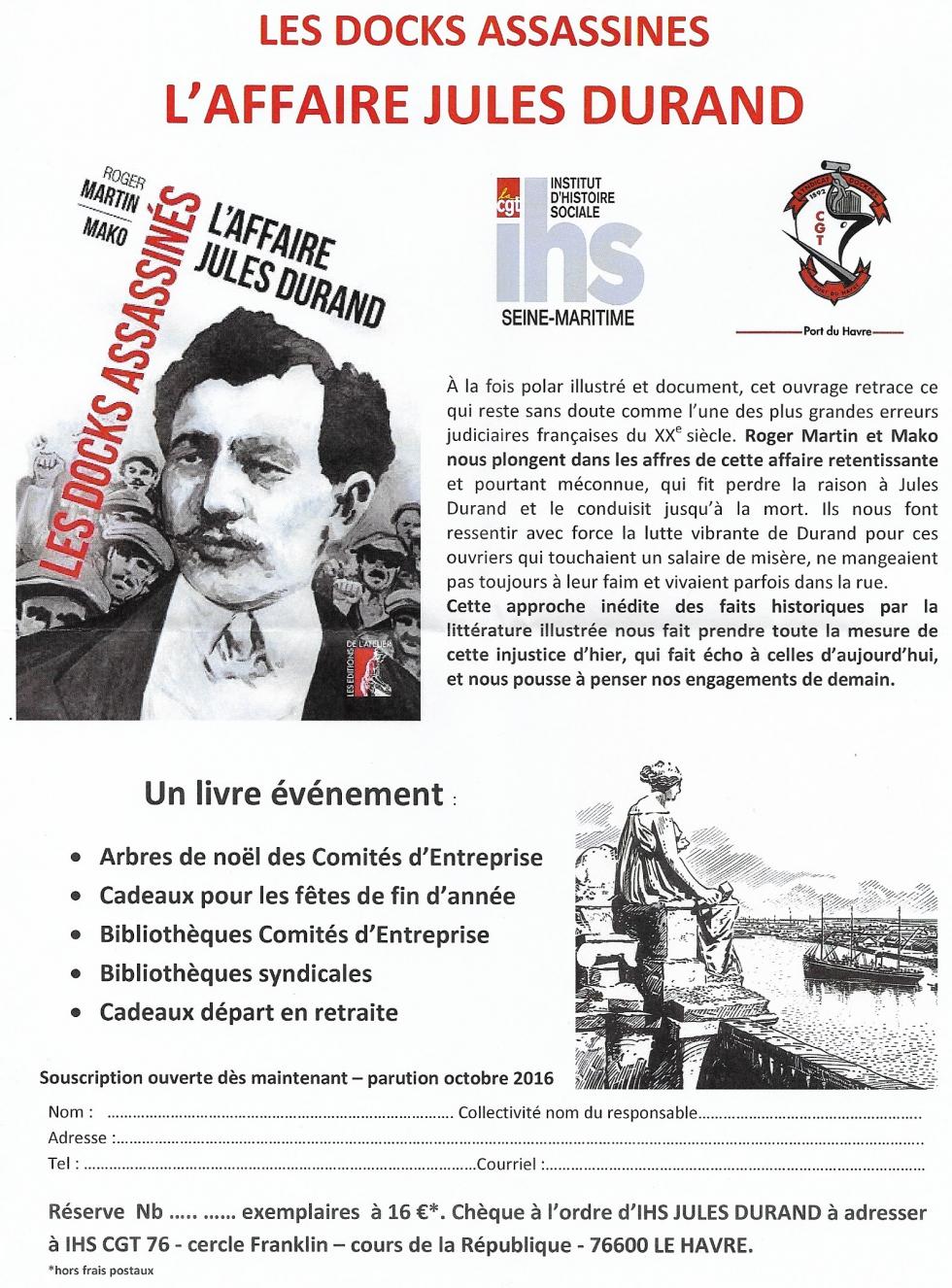 LES DOCKS ASSASSINES – L'AFFAIRE JULES DURAND – Un roman graphique original édité par L'IHS Cgt 76 et le Syndicat des Dockers du Havre
