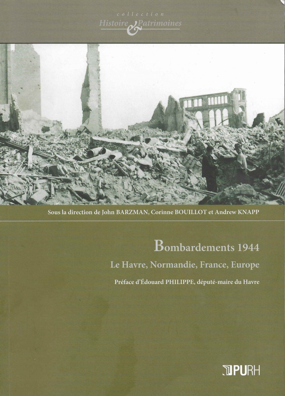 BOMBARDEMENTS 1944 – Le Havre, Normandie, France, Europe.