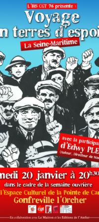 VOYAGE EN TERRES D'ESPOIR à Gonfreville l' Orcher le 20 janvier à 20 h 30 au CPC en présence d' Edwy Plenel