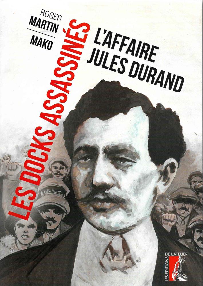 LES DOCKS ASSASSINES L'AFFAIRE JULES DURAND